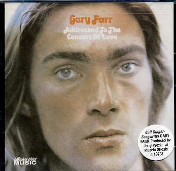Gary Farr - Addressed To The Censors Of Love