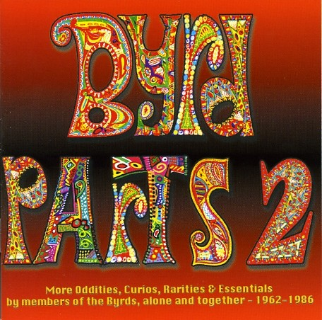 BYRD PARTS 2     (see: The Byrds)