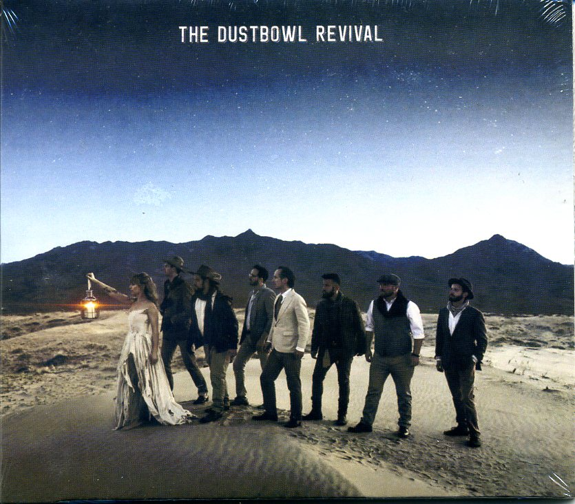DUSTBOWL REVIVAL, The
