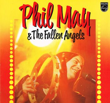 MAY, PHIL & The FALLEN ANGELS  (see: Pretty Things)