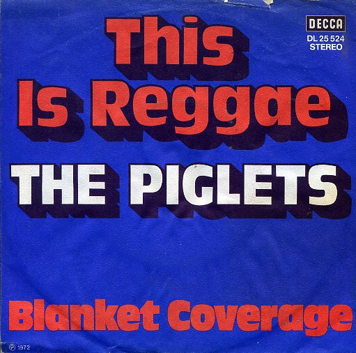 PIGLETS, The  (= Jonathan King)